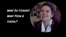 Tayla - What do students want from a school?